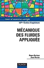 Mécanique des fluides appliquée de Roger Ouziaux