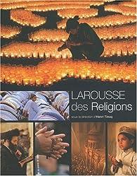 Le Larousse des religions par Henri Tincq