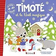 Timoté et le Noël magique par Emmanuelle Massonaud
