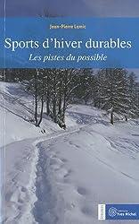 Sports d'hiver durables : Les pistes du possible