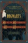 Historias breves de Hogwarts: Agallas, Adversidad y Aficiones Arriesgadas  par Rowling