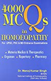 4000 Mcqs In Homeopathy For Upsc, Psc And Md Entrance Examinations: 1