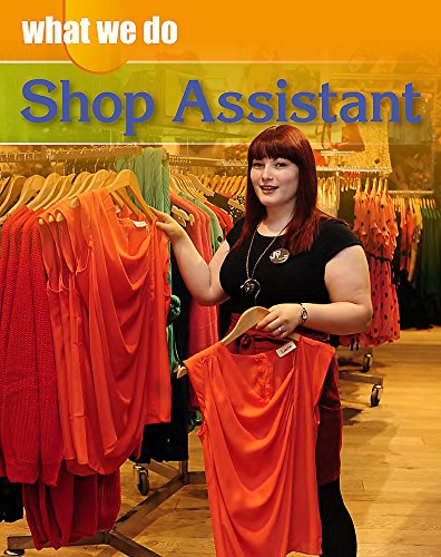 Shop Assistant (What We Do)