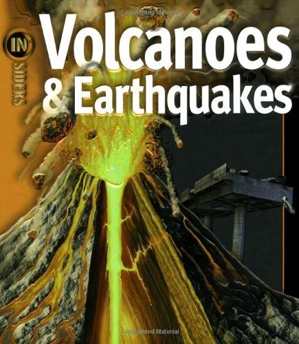 Volcanoes & Earthquakes (Insiders) by Ken Rubin (2007-12-04)