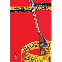 Anorexia, Bulimia e o Ambiente Familiar