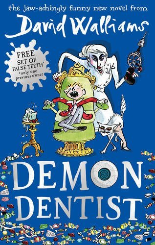 Demon Dentist: Written by David Walliams, 2013 Edition, Publisher: HarperCollinsChildren'sBooks [Paperback]