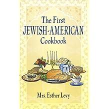 The First Jewish-American Cookbook