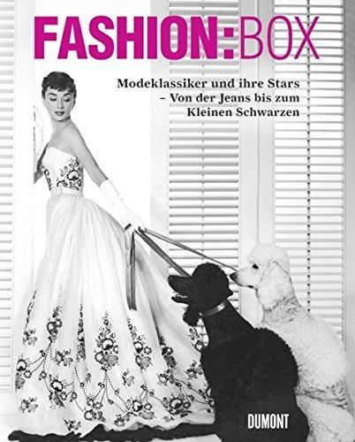 Fashion:Box. Modeklassiker und ihre Stars. Von der Jeans bis zum Kleinen Schwarzen Kleidungsstück Boxen