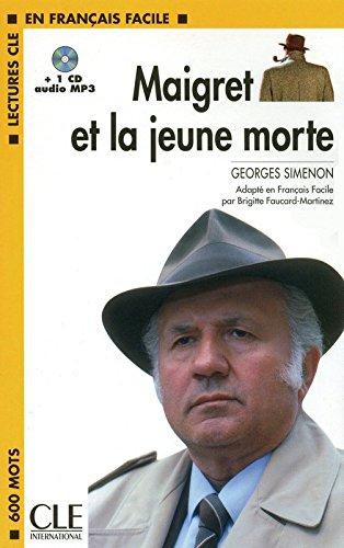 Maigret et la jeune morte - Niveau 1 - Lecture CLE en Français facile - Livre + CD par Brigitte Faucard-Martinez
