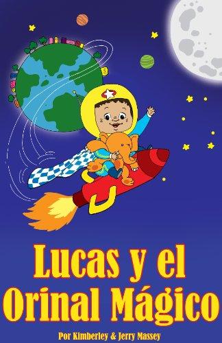 Lucas y el Orinal Mágico por Kimberley Massey