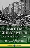 Bartleby, the Scrivener - A Story of Wall Street (Hardcover) - Lulu.com - 27/08/2018