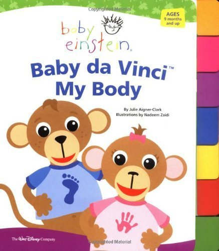Baby Einstein: Baby da Vinci - My Body (Tabbed Board Book) by Disney Book Group (2005-06-02)
