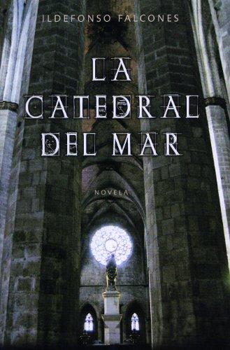 Catedral del mar, la (Novela Historica (grijalbo))