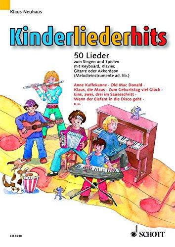 Kinderliederhits: 50 Lieder zum Singen und Spielen. Gesang und Klavier, Keyboard, Gitarre oder Akkordeon (Melodie-Instrument ad libitum).