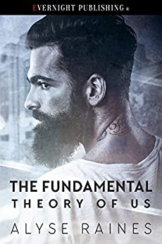 The Fundamental Theory of Us by [Raines, Alyse]