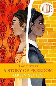 Two Sisters: A Story of Freedom: 6 (Voices)