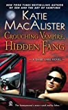 Crouching Vampire, Hidden Fang: A Dark Ones Novel by Katie Macalister (2009-05-05)