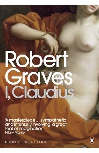 I, Claudius (Penguin Modern Classics) por Robert Graves
