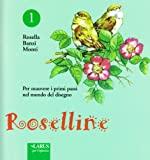 Roselline: 1