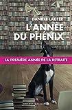 L'année du Phénix (LIENS QUI LIBER) (French Edition)