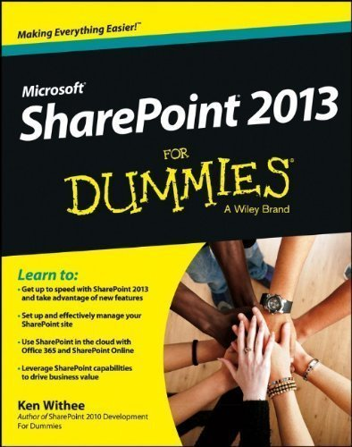 SharePoint 2013 For Dummies (For Dummies (Computer/Tech)) by Withee, Ken Published by For Dummies 1st (first) edition (2013) Paperback