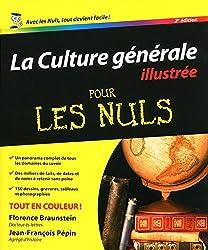La Culture générale illustrée 2e Pour les nuls