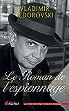 Le Roman de l'espionnage - Format Kindle - 9782268073101 - 15,99 €