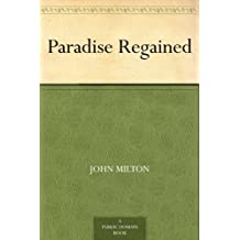 Paradise Regained (Paradise series Book 2) (English Edition)