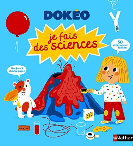 Je fais des sciences - Dokéo dès 4 ans par Cécile Jugla