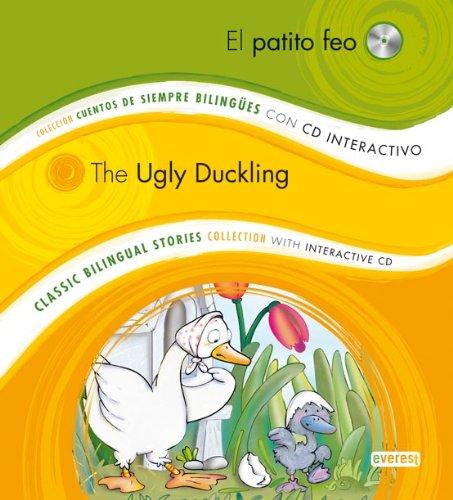 El patito feo / The Ugly Duckling: Colección Cuentos de Siempre Bilingües con CD interactivo. Classic Bilingual Stories collection with interactive CD