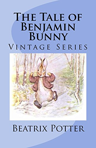Remembering The Tale of Benjamin Bunny (Illustrated): Vintage Series (English Edition)