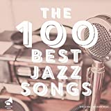 The 100 Best Jazz Songs