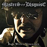 Masters Of Disguise: Back With A Vengeance (Audio CD)