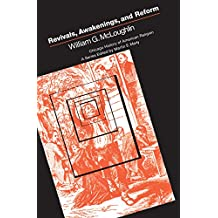 Revivals, Awakening and Reform: An Essay on Religious and Social Change in America, 1607-1977 (Chicago History of American Religion) (English Edition)