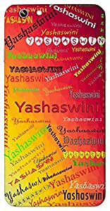 Yashaswini (One Who Is Successful) Name & Sign Printed All over customize & Personalized!! Protective back cover for your Smart Phone : Samsung Galaxy E-7