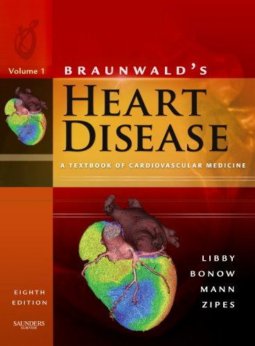 Braunwald's Heart Disease: A Textbook of Cardiovascular Medicine - 2 volumes
