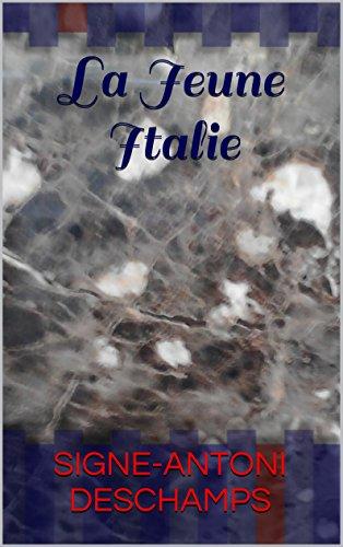 La jeune Italie par Antoni deschamps