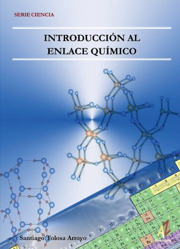 Introducción Al Enlace Químico por Santiago Tolosa Arroyo