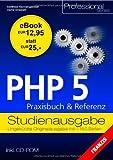 PHP 5 Praxisbuch & Referenz: Studienausgabe bei Amazon kaufen