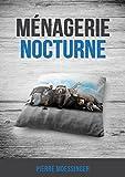 Ménagerie nocturne (Contes philosophiques t. 6)