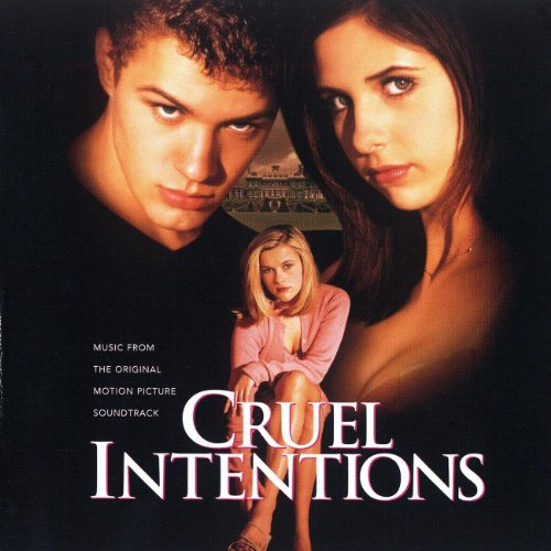 Cruel Intentions [Explicit]