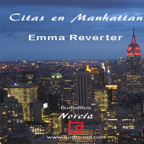 Citas en Manhattan [Dating in Manhattan]  Audiolibri