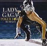 Poker Face Remixes by Lady Gaga