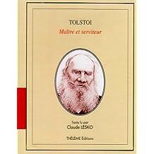 Maître et serviteurs (lecteure de Claude Lesko)