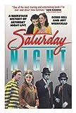 "Saturday Night: A Backstage History of ""Saturday Night Live"""