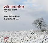 Schubert : Winterreise. Kozlowski, Pawlik.