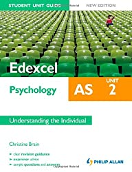 Edexcel AS Psychology Student Unit Guide New Edition: Unit 2 Understanding the Individual (Edexcel As Psychology Unit 2)