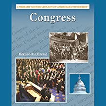 Congress: Primary Source Library of American Citizenship