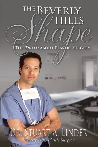 The Beverly Hills Shape: The Truth About Plastic Surgery (English Edition)
