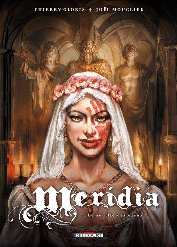 Méridia T02 Le souffle des dieux